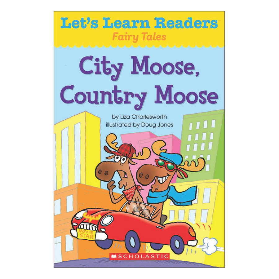 Lets Learn Readers: City Moose, Country Moose
