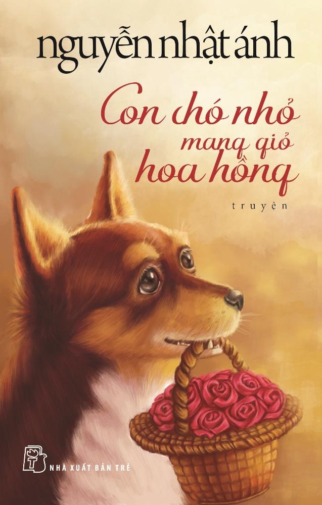 Con Chó Nhỏ Mang Giỏ Hoa Hồng (Bìa Mềm) - 4739109787845,62_10672347,90000,tiki.vn,Con-Cho-Nho-Mang-Gio-Hoa-Hong-Bia-Mem-62_10672347,Con Chó Nhỏ Mang Giỏ Hoa Hồng (Bìa Mềm)