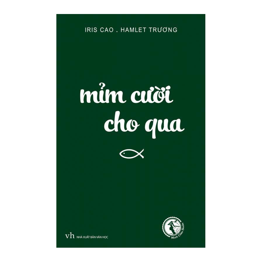 Mỉm Cười Cho Qua - 7741387443297,62_12658801,69000,tiki.vn,Mim-Cuoi-Cho-Qua-62_12658801,Mỉm Cười Cho Qua