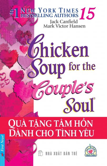 Chicken Soup For The Soul 15 - Quà Tặng Tâm Hồn (Tái Bản 2012)