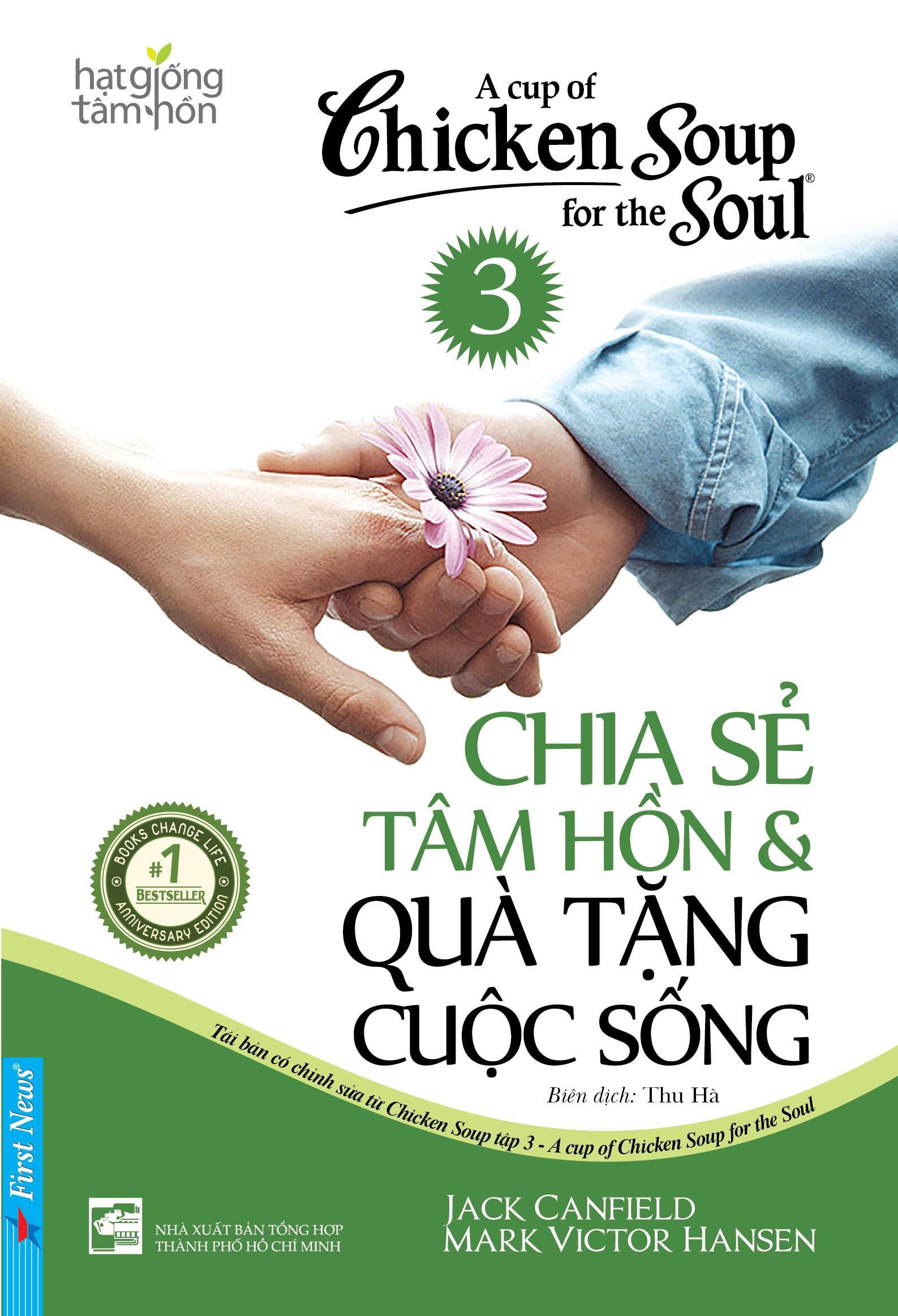 Chicken Soup For The Soul 3 - Chia Sẻ Tâm Hồn & Quà Tặng Cuộc Sống