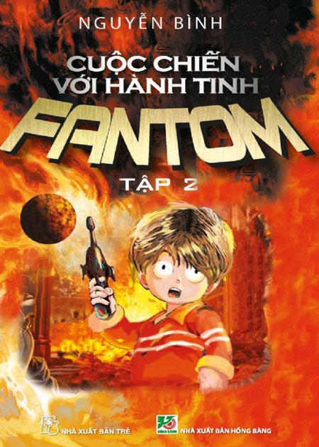 Cuộc Chiến Với Hành Tinh Fantom (Tập 2) - 8934974111887,62_36610,75000,tiki.vn,Cuoc-Chien-Voi-Hanh-Tinh-Fantom-Tap-2-62_36610,Cuộc Chiến Với Hành Tinh Fantom (Tập 2)