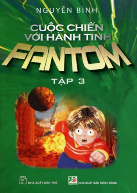 Cuộc Chiến Với Hành Tinh Fantom (Tập 3) - 8934974113812,62_41737,64000,tiki.vn,Cuoc-Chien-Voi-Hanh-Tinh-Fantom-Tap-3-62_41737,Cuộc Chiến Với Hành Tinh Fantom (Tập 3)