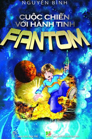 Cuộc Chiến Với Hành Tinh Fantom (Tập 1) - 9801569219190,62_6405971,45000,tiki.vn,Cuoc-Chien-Voi-Hanh-Tinh-Fantom-Tap-1-62_6405971,Cuộc Chiến Với Hành Tinh Fantom (Tập 1)
