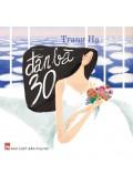 Đàn Bà 30 (Tái Bản 2015)