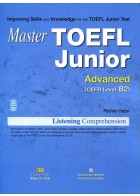 Master TOEFL Junior Cefr Level B2 (Kèm CD)