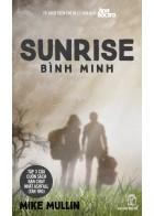 Sunrise - Bình Minh (Tập 3 Series Tàn Tro)