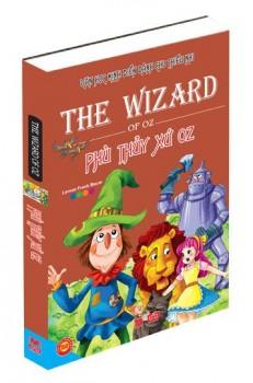 Phù Thuỷ Xứ Oz - Văn Học Kinh Điển Dành Cho Thiếu Nhi (Bản Mới)
