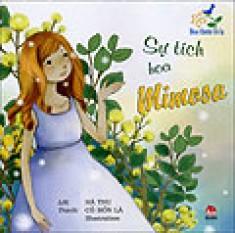Hoa Thơm Cỏ Lạ - Sự Tích Hoa Mimosa