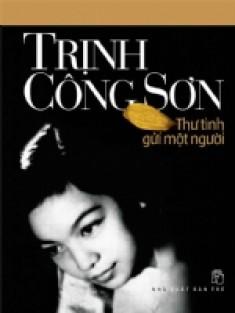 Trịnh Công Sơn - Thư Tình Gửi Một Người