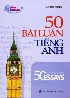 50 Bài Luận Tiếng Anh