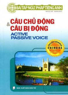 Bài Tập Ngữ Pháp Tiếng Anh - Câu Chủ Động Và Câu Bị Động