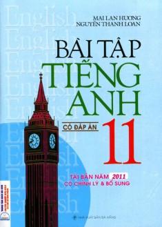 Bài Tập Tiếng Anh Lớp 11 (Có Đáp Án) Mai Lan Hương