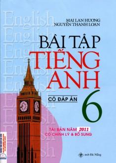 Bài Tập Tiếng Anh Lớp 6 (Có Đáp Án) Mai Lan Hương