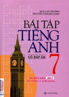 Bài Tập Tiếng Anh Lớp 7 (Có Đáp Án) Mai Lan Hương