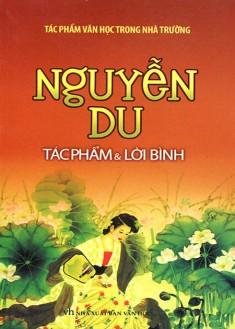 Nguyễn Du - Tác Phẩm Và Lời Bình