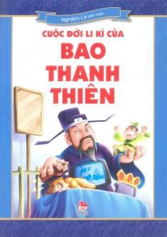 Cuộc Đời Li Kì Của Bao Thanh Thiên
