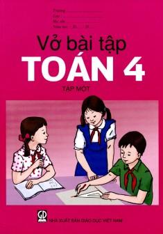 Vở Bài Tập Toán Lớp 4 (Tập 1)