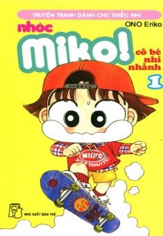 Nhóc Miko: Cô Bé Nhí Nhảnh - Tập 1