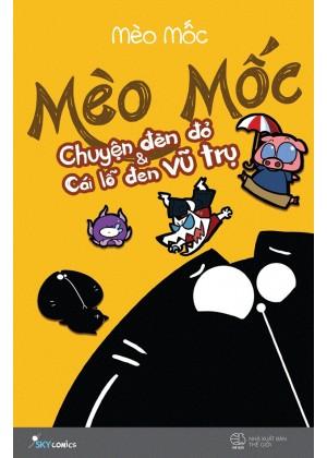 Mèo Mốc - Chuyện Đèn Đỏ Và Cái Lỗ Đen Vũ Trụ