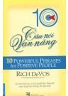 10 Câu Nói Vạn Năng (10 Powerful Phrases For Positive People)
