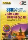 360 Động Từ Bất Quy Tắc Và cẩm Nang Sử Dụng Các Thì Trong Tiếng Anh (Không CD)
