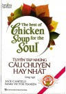 The Best Chicken Soup For The Soul (Sách Song Ngữ)