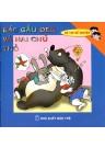 Bé Tập Kể Chuyện - Bác Gấu Đen Và 2 Chú Thỏ (Tái Bản)