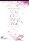 Mưa Nhỏ Hồng Trần (Tập 2)