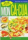Món Cá - Cua (Nấu Ăn Cùng Chuyên Gia)