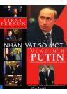 Putin - Nhân Vật Số 1