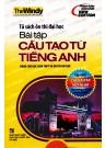 Tủ Sách Ôn Thi Đại Học - Bài Tập Cấu Tạo Từ Tiếng Anh (Không CD)