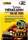 Tự Học Tiếng Anh Dành Cho Tài Xế Taxi (Có CD)