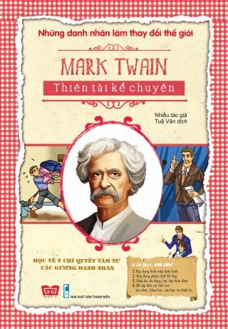 Những Danh Nhân Làm Thay Đổi Thế Giới - Mark Twain Thiên Tài Kể Chuyện - 8935212329125,62_253655,24000,tiki.vn,Nhung-Danh-Nhan-Lam-Thay-Doi-The-Gioi-Mark-Twain-Thien-Tai-Ke-Chuyen-62_253655,Những Danh Nhân Làm Thay Đổi Thế Giới - Mark Twain Thiên Tài Kể Chuyện