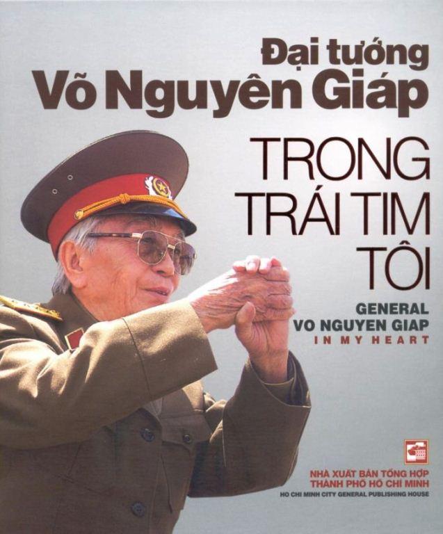 Đại Tướng Võ Nguyên Giáp Trong Trái Tim Tôi (Song Ngữ Anh - Việt)