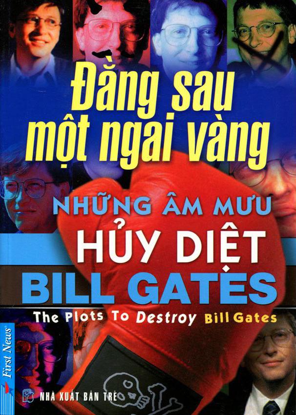 Bill Gates - Những Âm Mưu Hủy Diệt (Tái Bản) - 8935086832912,62_85144,68000,tiki.vn,Bill-Gates-Nhung-Am-Muu-Huy-Diet-Tai-Ban-62_85144,Bill Gates - Những Âm Mưu Hủy Diệt (Tái Bản)