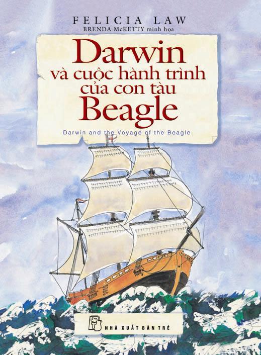 Dawin Và Cuộc Hành Trình Của Con Tàu Beagle