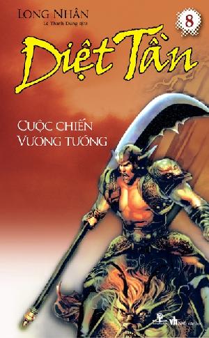 Diệt Tần- Cuộc chiến vương tướng (Tập 8) - 8932000114901,62_3581,69000,tiki.vn,Diet-Tan-Cuoc-chien-vuong-tuong-Tap-8-62_3581,Diệt Tần- Cuộc chiến vương tướng (Tập 8)