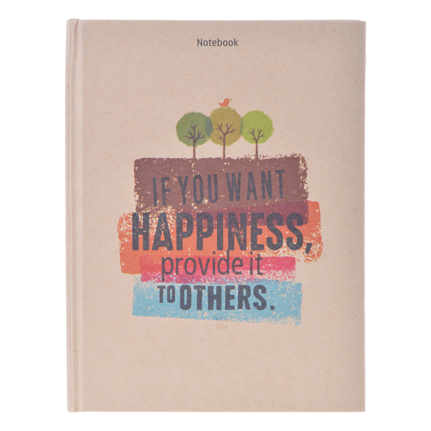 Notebook - If You Want Happiness Provide It To Others (Gáy Vuông)
