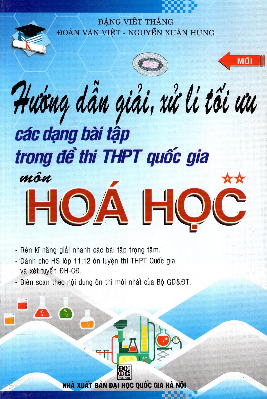 Hướng Dẫn Giải Và Xử Lí Tối Ưu Các Dạng Bài Tập... Trung Học Phổ Thông Quốc Gia  Hóa Học (Tập 2) - 8936039379317,62_211936,63000,tiki.vn,Huong-Dan-Giai-Va-Xu-Li-Toi-Uu-Cac-Dang-Bai-Tap...-Trung-Hoc-Pho-Thong-Quoc-Gia-Hoa-Hoc-Tap-2-62_211936,Hướng Dẫn Giải Và Xử Lí Tối Ưu Các Dạng Bài Tập... Trung Học Phổ Thông Quốc Gia  Hóa Học (Tập 2)