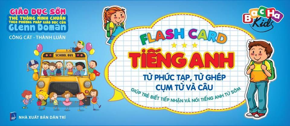 Flashcard Dạy Trẻ Theo Phương Pháp Glenn Doman - Tiếng Anh, Từ Phức Tạp, Từ Ghép, Cụm Từ Và Câu