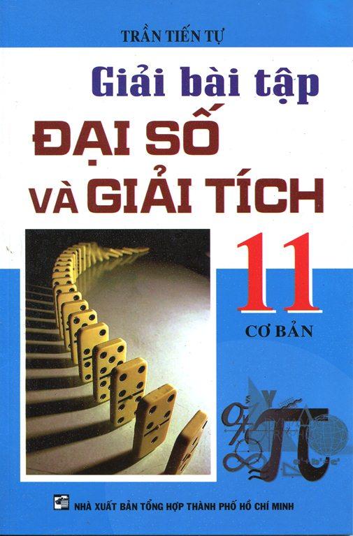 Giải Bài Tập Đại Số Và Giải Tích Lớp 11 (Cơ Bản) - 2480688871488,62_825610,27000,tiki.vn,Giai-Bai-Tap-Dai-So-Va-Giai-Tich-Lop-11-Co-Ban-62_825610,Giải Bài Tập Đại Số Và Giải Tích Lớp 11 (Cơ Bản)