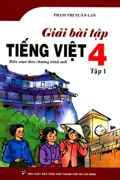 Giải Bài Tập Tiếng Việt Lớp 4 - Tập 1