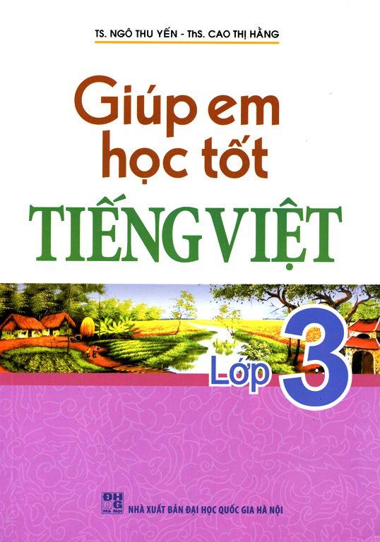 Giúp Em Học Tốt Tiếng Viêt Lớp 3