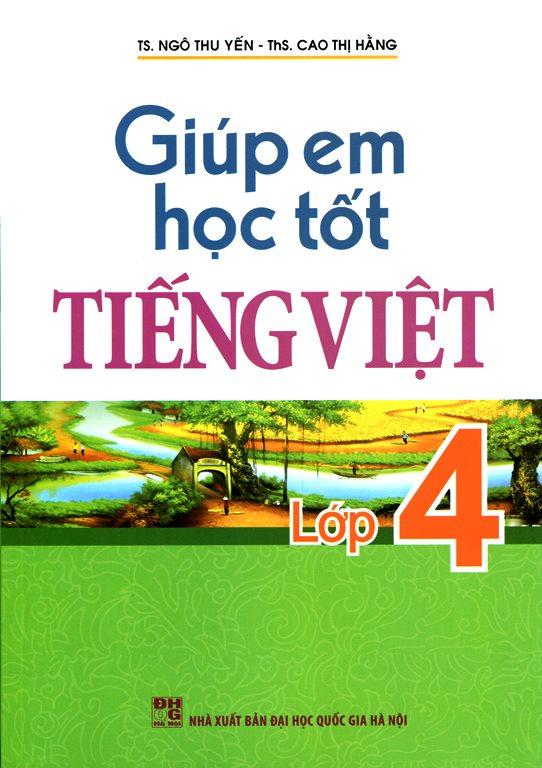 Giúp Em Học Tốt Tiếng Viêt Lớp 4