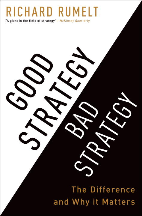 Good Strategy Bad Strategy: The Difference And Why It Matters - 9780307886231,62_66873,709000,tiki.vn,Good-Strategy-Bad-Strategy-The-Difference-And-Why-It-Matters-62_66873,Good Strategy Bad Strategy: The Difference And Why It Matters