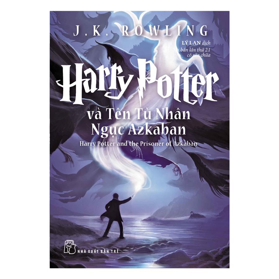 Harry Potter Và Tên Tù Nhân Ngục Azkaban - Tập 3 (Tái Bản 2017)
