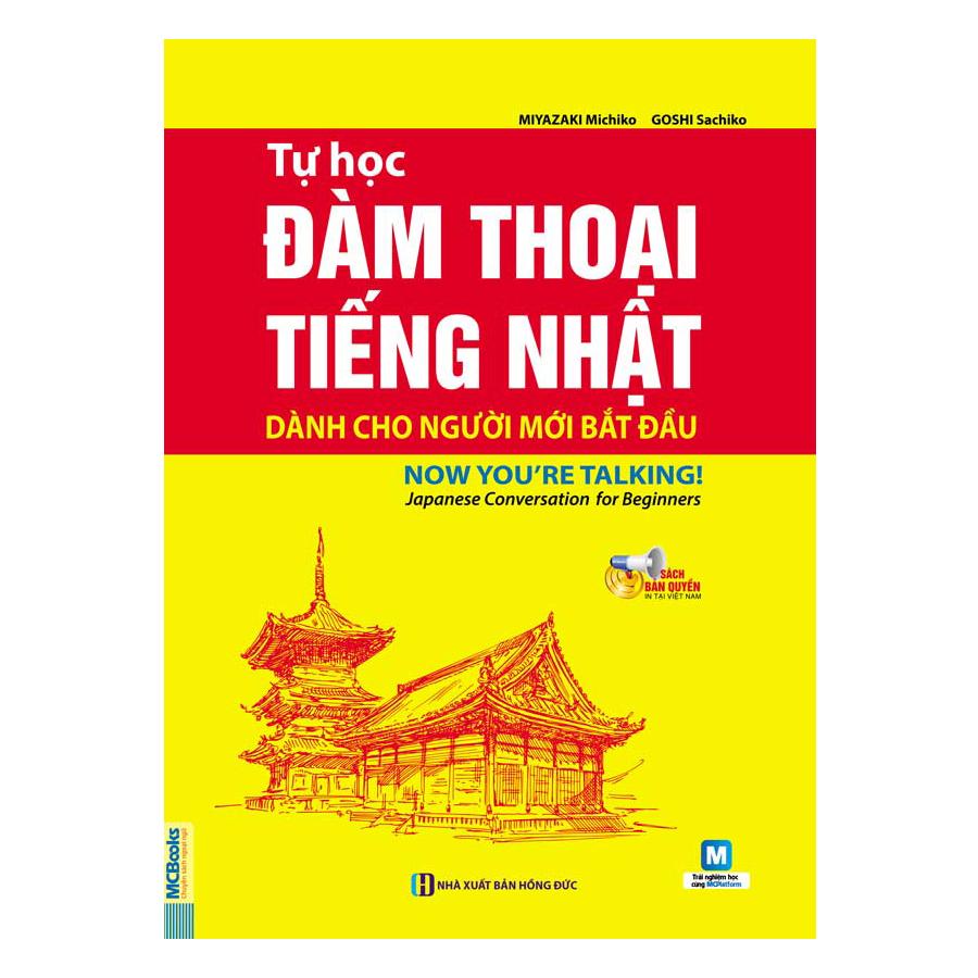 Tự Học Đàm Thoại Tiếng Nhật Dành Cho Người Mới Bắt Đầu (Kèm CD Hoặc Dùng App) - 2005884010648,62_11504100,128000,tiki.vn,Tu-Hoc-Dam-Thoai-Tieng-Nhat-Danh-Cho-Nguoi-Moi-Bat-Dau-Kem-CD-Hoac-Dung-App-62_11504100,Tự Học Đàm Thoại Tiếng Nhật Dành Cho Người Mới Bắt Đầu (Kèm CD Hoặc Dùng App)