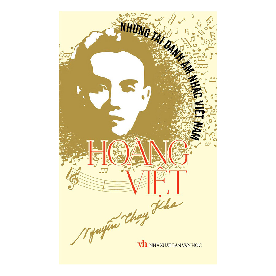 Những Tài Danh Âm Nhạc Việt Nam – Hoàng Việt