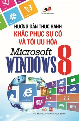 Hướng Dẫn Thực Hành Khắc Phục Sự Cố Và Tối Ưu Hóa Microsoft Windows 8 - 8935073096501,62_70060,70000,tiki.vn,Huong-Dan-Thuc-Hanh-Khac-Phuc-Su-Co-Va-Toi-Uu-Hoa-Microsoft-Windows-8-62_70060,Hướng Dẫn Thực Hành Khắc Phục Sự Cố Và Tối Ưu Hóa Microsoft Windows 8